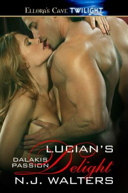 Lucian's Delight (Dalakis Passion, Book Tow)