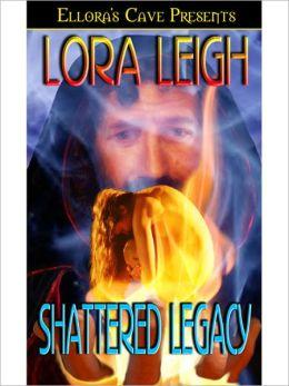 Shattered Legacy (Legacies Series #1)