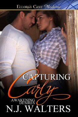 Capturing Carly (Awakening Desires, Book Three)