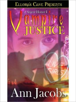 Vampire Justice (d'Argent Honor Series #1)
