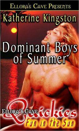 Dominant Boys of Summer