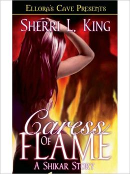 Caress of Flame (Shikar & Horde Wars)