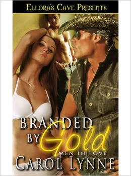 Branded by Gold (Men in Love, Book One)