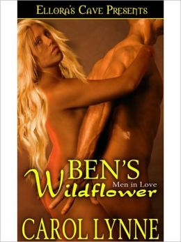 Ben's Wildflower (Men in Love, Book Two)