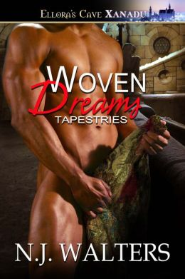 Woven Dreams (Tapestries, Book Three)