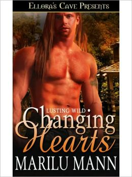 Changing Hearts (Lusting Wild, Book Two)