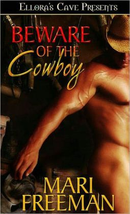 Beware of the Cowboy