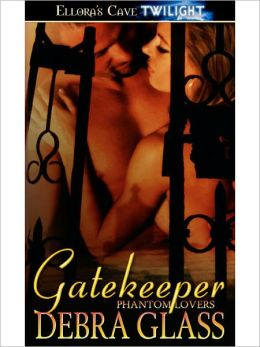 Gatekeeper (Phantom Lovers, Book One)