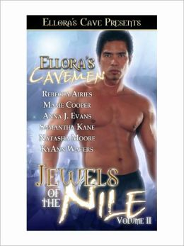 Ellora's Cavemen Jewels of the Nile, Volume II
