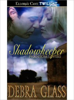 Shadowkeeper (Phantom Lovers, Book Two)