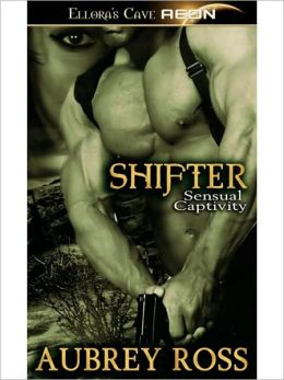 Shifter (Sensual Captivity, Book Two)