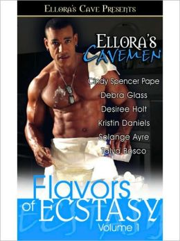 Ellora's Cavemen Flavors of Ecstasy, Volume 1