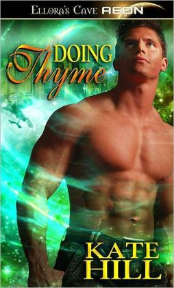 Doing Thyme (Alien Affairs, Book One)