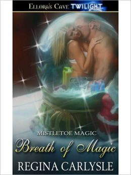 Breath of Magic (Mistletoe Magic, Book One)