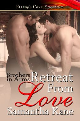 Retreat From Love (Brothers in Arms, Book Five)
