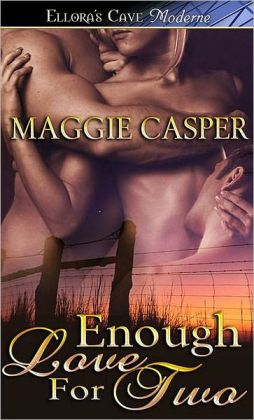 Enough Love for Two (Raising Cain, Book Two)