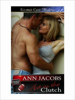Hot in the Clutch (Gridiron Lovers, Book Three)