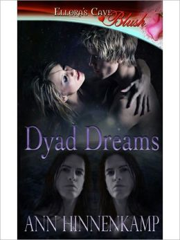 Dyad Dreams (Dyad Chronicles, Book One)