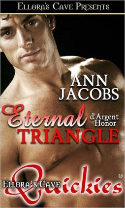 Eternal Triangle (d'Argent Honor Series)