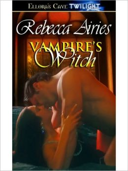 Vampire's Witch (Protective Affairs, Book Two)