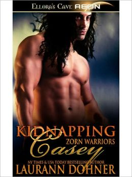 Kidnapping Casey (Zorn Warriors Series #2)
