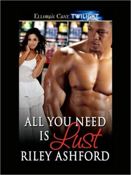 All You Need is Lust