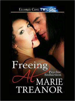 Freeing Al (Psychic Seduction, Book Three)