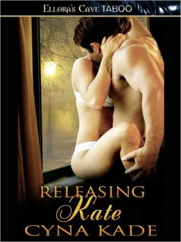 Releasing Kate (Power and Pain, Book One)