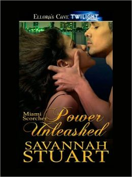 Power Unleashed (Miami Scorcher Series #3)