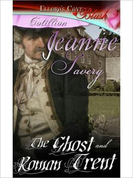 The Ghost and Roman Trent (The Ghost and Romance, Book Four)