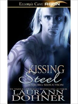 Kissing Steel (Cyborg Seduction Series #2)