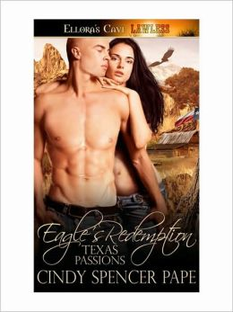 Eagle's Redemption (Texas Passions, Book Two)