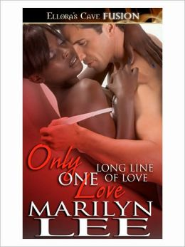 Only One Love (Long Line of Love Series #3)