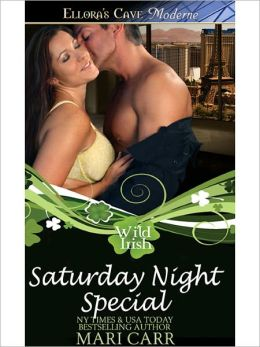 Saturday Night Special (Wild Irish, Book Six)