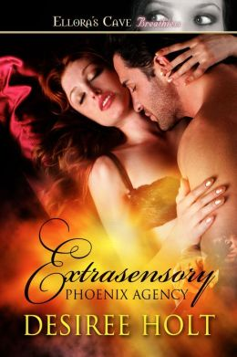 Extrasensory (Phoenix Agency, Book Two)