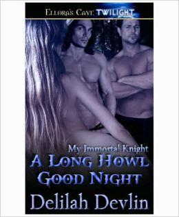 A Long Howl Good Night (My Immortal Knight)