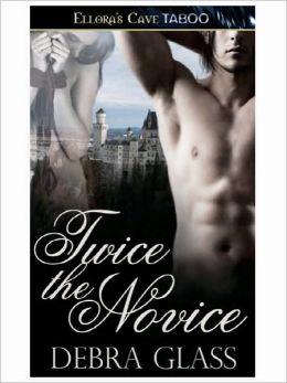 Twice the Novice