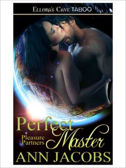 Perfect Master (Pleasure Partners, Book Five)