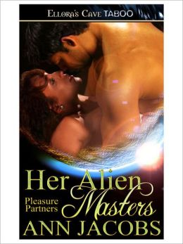 Her Alien Masters (Pleasure Partners, Book Six)