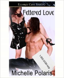 Fettered Love (1-800-DOM-help)