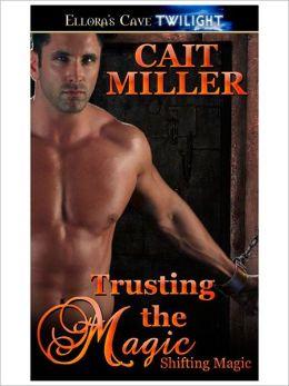 Trusting the Magic (Shifting Magic, Book Three)