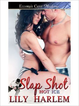 Slap Shot (Hot Ice, Book Three)