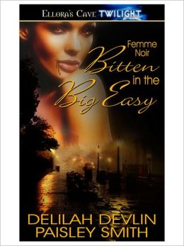 Bitten in the Big Easy (Femme Noir, Book One)