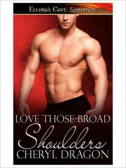 Love Those Broad Shoulders
