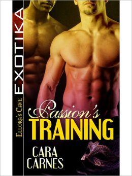 Passion's Training (Pleasure Brigade, Book Three)