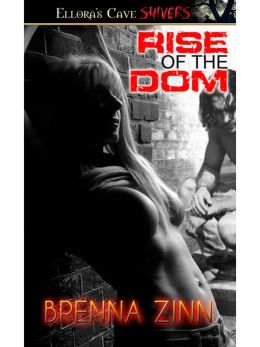 Rise of the Dom