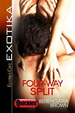 Four-Way Split