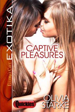 Captive Pleasures