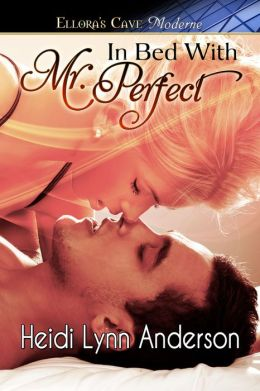 In Bed With Mr. Perfect