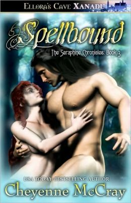 Spellbound (Seraphine Chronicles Series #3)
